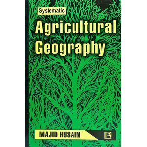 Agriculture Geography By Majid Husain-(English)
