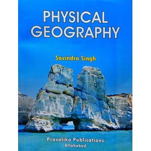 Physical Geography By Savindra Singh-(English)