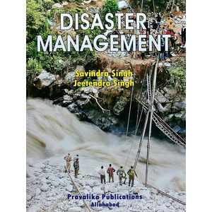 Disaster Management By Savindra Singh And Jeetendra Singh-(English)