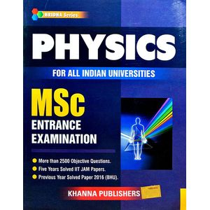 Physics For All Indian Universities Msc Entrance Examination By Khanna Editorial Team-(English)