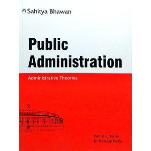 Public Administration By Dr B L Fadia, Dr Kuldeep Fadia-(English)