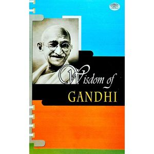 Wisdom Of Gandhi By Prashant Gupta-(English)