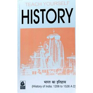 Teach Yourself History Of India Ad 1206 To 1526 By Dr Kameshwar Prasad-(Hindi)