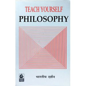 Teach Yourself Indian Philosophy By Dr R P Sharma-(Hindi)