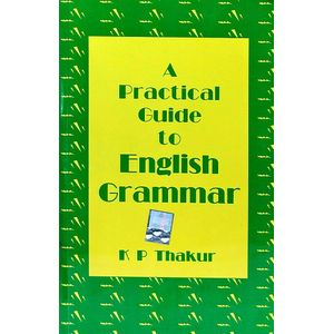 A Practical Guide To English Grammar By K P Thakur-(Hindi)
