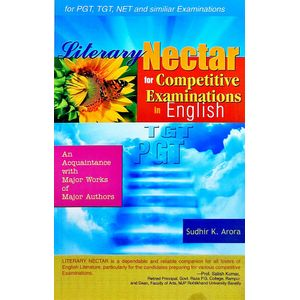 Literary Nectar For Competitive Examinations In English By Sudhir K Arora-(English)
