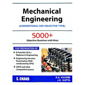 Mechanical Engineering Conventional And Objective Types By R S Khurmi, J K Gupta-(English)