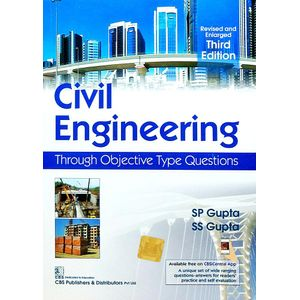 Civil Engineering Through Objective Type Questions By S P Gupta, S S Gupta-(English)