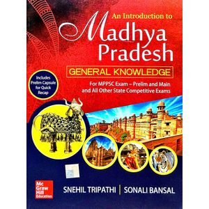 An Introduction To Madhya Pradesh General Knowledge By Snehil Tripathi, Sonali Bansal-(English)