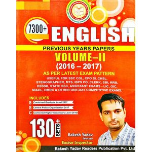 7300 English Volume 2 Previous Years Papers 2016-2017 By Rakesh Yadav-(English)