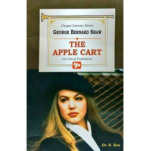 Bernard Shaw The Apple Cart By Dr S Sen-(English)