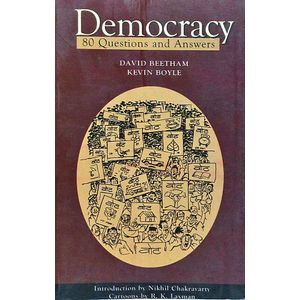Democracy 80 Questions And Answers By David Beetam, Kevin Boyle-(English)