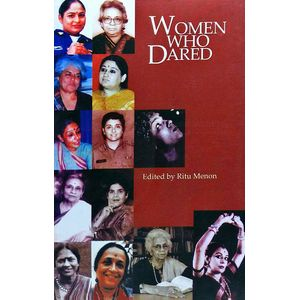Women Who Dared By Ritu Menon-(English)