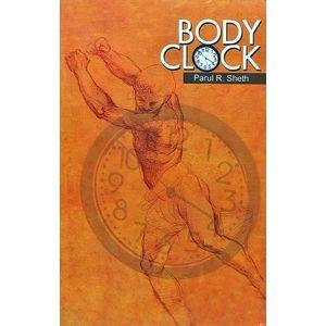 Body Clock By Parul R Sheth-(English)