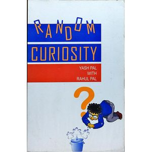Random Curiosity By Yash Pal, Rahul Pal-(Hindi)