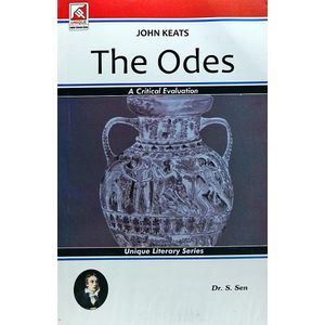 John Keats The Odes By Dr S Sen-(English)