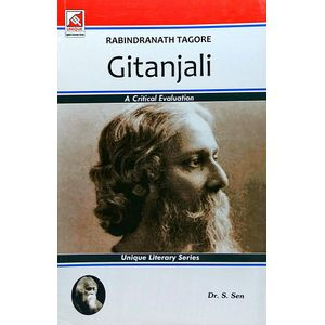 Rabindranath Tagore Gitanjali By Dr S Sen-(English)