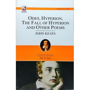 John Keats Odes- Hyperion- Fall Of Hyperion And Other Poems By Dr S Sen-(English)