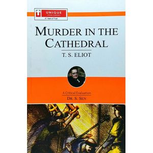 T S Eliot Muder In The Cathedral By Dr S Sen-(English)