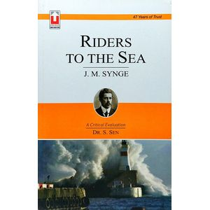 J M Synge Riders To The Sea By Dr S Sen-(English)