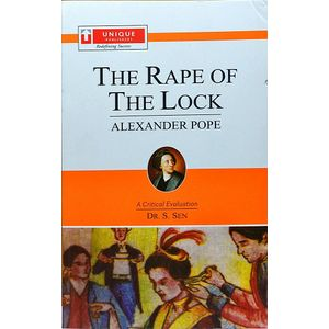 Alexander Pope The Rape Of The Lock By Dr S Sen-(English)