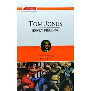 Henry Fielding Tom Jones By Dr S Sen-(English)