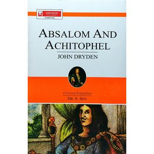 John Dryden Absalom And Achitophel By Dr S Sen-(English)