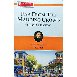 Thomas Hardy Far From The Maddin Crowd By Dr S Sen-(English)