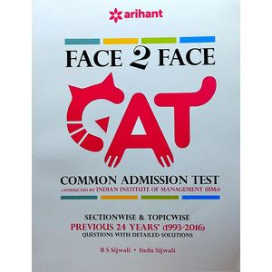 Face To Face Cat Common Admission Test Previous 24 Years Questions With Detailed Solutions By B S Sijwalii, Indu Sijwalii-(English)