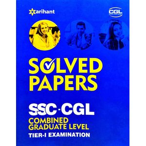 Solved Papers Ssc Cgl Combined Graduate Level Examination Tier 1 By Arihant Experts-(English)