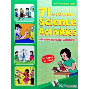 71+10 New Science Activities: An Interactive Approach To Learning Science By Editorial Board-(English)