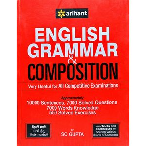 English Grammar & Composition Very Useful For All Competitive Examinations By Sc Gupta-(English)