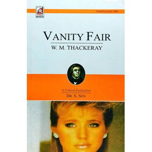Thackeray Vanity Fair By Dr S Sen-(English)