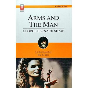Arms And The Man By Dr S Sen-(English)