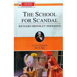 The School For Scandal R B Sheridan By Dr S Sen-(English)