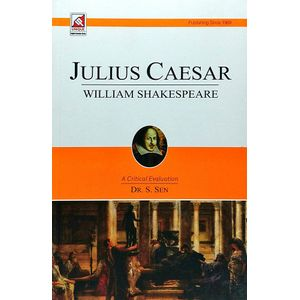 Julius Caesar William Shakespeare By Dr S Sen-(English)