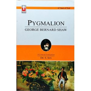 Bernard Shaw Pygmalion By Dr S Sen-(English)