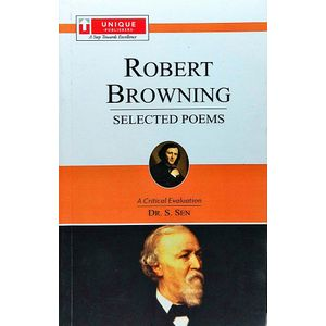 Robert Browning Selected Poems Vol 1 By Dr S Sen-(English)