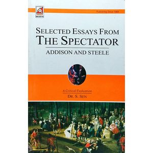 Selected Essays From The Spectator Addison And Steele By Dr S Sen-(English)