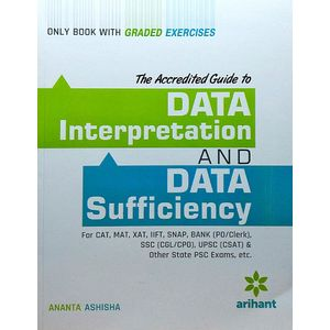 Data Interpretation & Data Sufficiency For Cat, Mat, Xat,Iift, Snap, Bank, Ssc & Other State Psc Exams By Ananta Ashisha-(English)