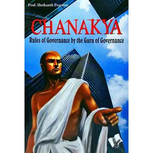 Chanakya By Prof Shrikant Prasoon-(English)