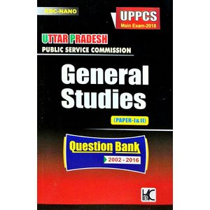 Kbc Nano Uppcs Main Exam 2018 General Studies Paper 1,2 Question Bank 2002-2016 By Editorial Team-(English)