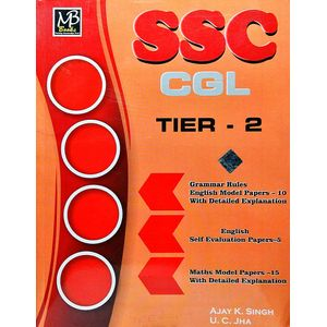 Ssc Cgl Tier 2 English, Maths Model Papers By Ajay Kumar Singh, U C Jha-(Bilingual)