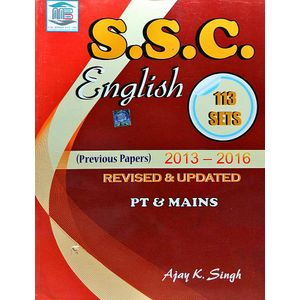 Ssc English Revised & Updated Pt & Mains Previous Papers 2013-2016 By Ajay Kumar Singh-(English)