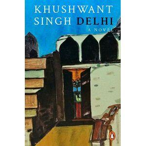 Delhi A Novel By Khushwant Singh-(English)