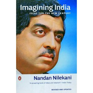 Imagining India Ideas For The New Century By Nandan Nilekani-(English)