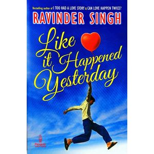 Like It Happened Yesterday By Ravinder Singh-(English)