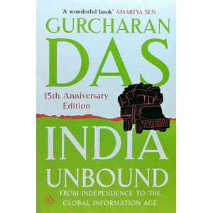India Unbound From Independence To The Global Information Age By Gurcharan Das-(English)