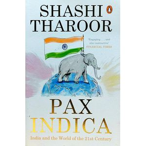 Pax Indica India And The World Of The 21St Century By Shashi Tharoor-(English)
