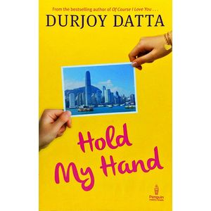 Hold My Hand By Durjoy Dutta-(English)